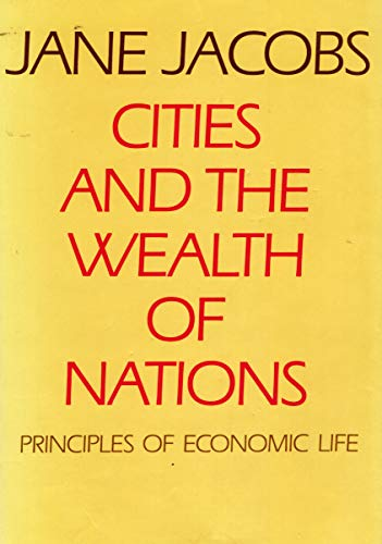 9780670800452: Cities and the Wealth of Nations: Principles of Economic Life