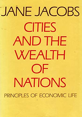 9780670800452: Cities and the Wealth of Nations : Principles of Economic Life