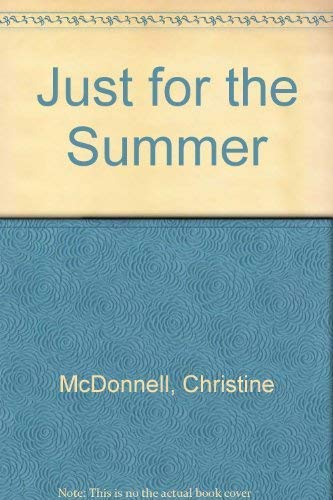 Just for the Summer: McDonnell, Christine