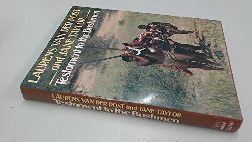 9780670800650: Testament to the Bushmen