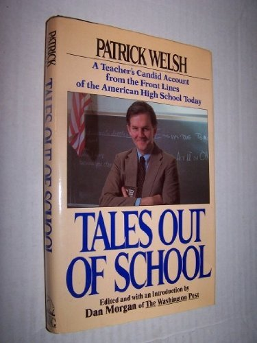9780670800735: Tales Out of School: A Teacher's Candid Account of the American High School Today