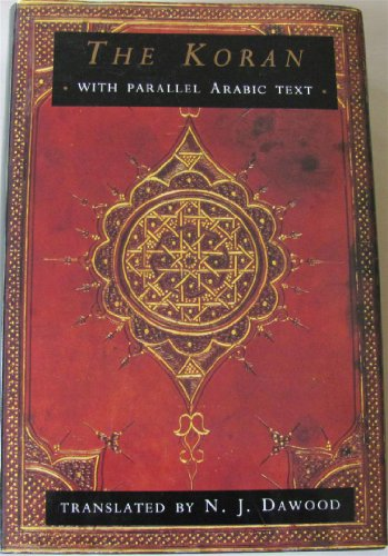 The Koran: Parallel Text Edition (Arabic and: Anonymous, N. J.