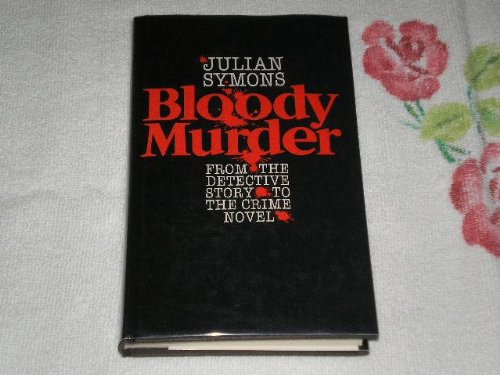 9780670800964: Bloody Murder: From the Detective Story to the Crime Novel: A History