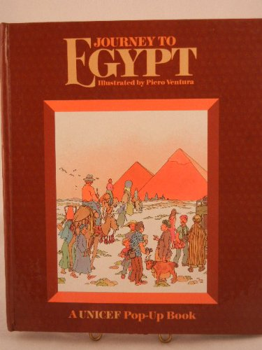 Journey to Egypt (UNICEF Book): Ventura, Peiro