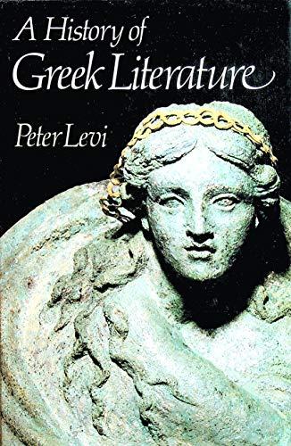 A History of Greek Literature: Levi, Peter