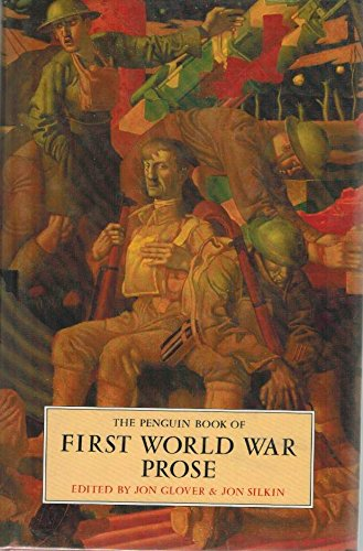 9780670801060: The Penguin Book of First World War Prose