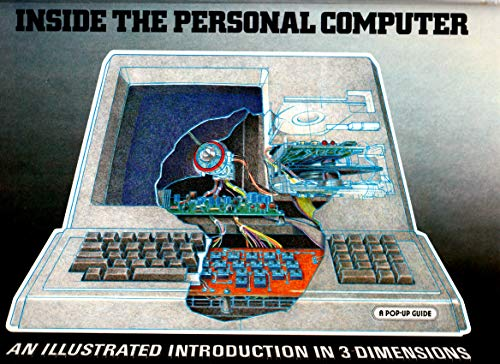 9780670801145: Inside the Personal Computer: A Pop up Guide: An Illustrated Introduction in 3 Dimensions