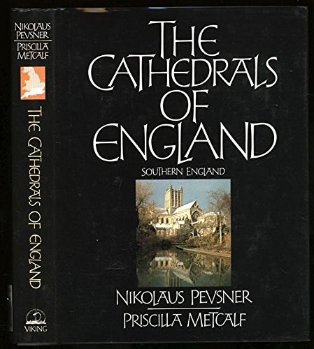 9780670801244: The Cathedrals of England: Southern England