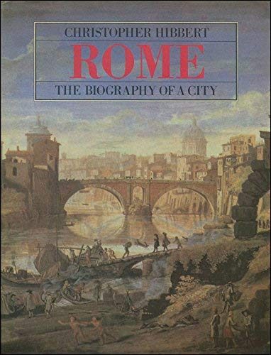 9780670801299: Rome: Biography of a City