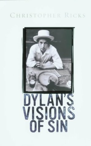 9780670801336: Dylan's Visions of Sin