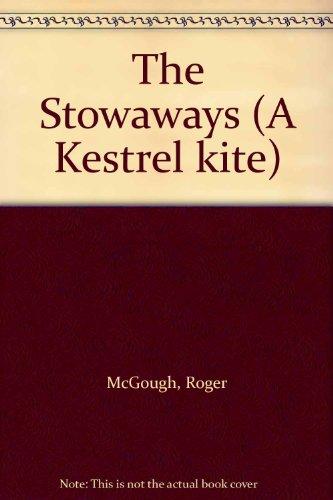9780670801350: The Stowaways (A Kestrel kite)