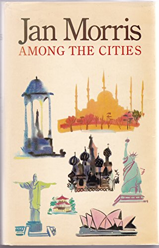 9780670801466: Among the Cities