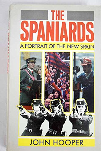 9780670801510: The Spaniards: A Portrait of the New Spain