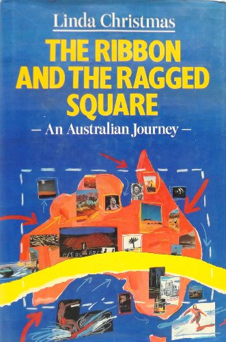 9780670801527: The Ribbon and the Ragged Square: Australian Journey