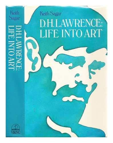 9780670801640: D.H.Lawrence: Life into Art