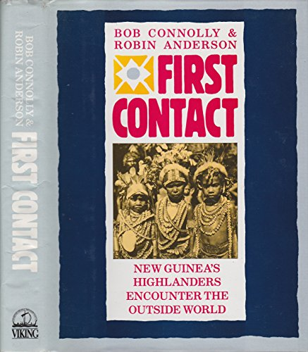 9780670801671: First Contact: New Guinea's Highlanders Encounter the Outside World