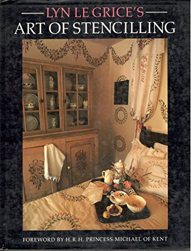 Lyn le Grice's Art of Stencilling (9780670801695) by Unnamed, Unnamed