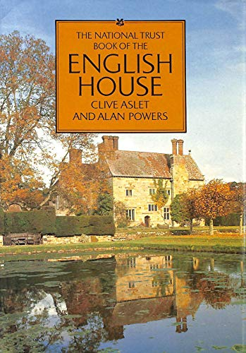 9780670801756: The National Trust Book of the English House