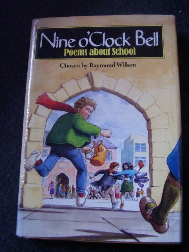 9780670801923: Nine o'Clock Bell: Poems About School