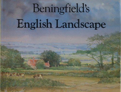 BENINGFIELD'S ENGLISH LANDSCAPE (0670802026) by Gordon Beningfield