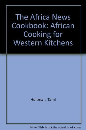 9780670802067: The Africa News Cookbook: African Cooking for Western Kitchens