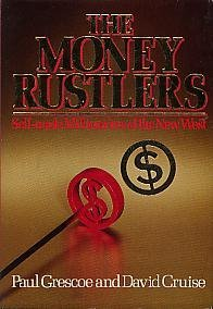 9780670802074: The money rustlers: Self-made millionaires of the new West