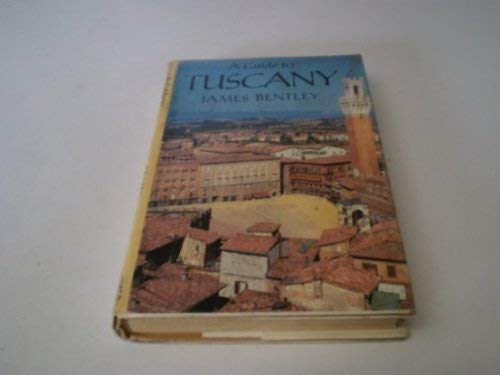 A Guide to Tuscany (0670802166) by James Bentley