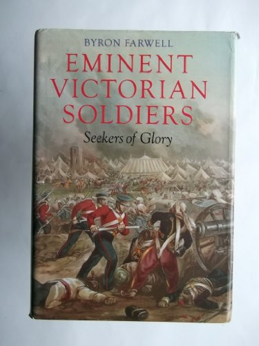 9780670802241: Eminent Victorian Soldiers: Seekers of Glory
