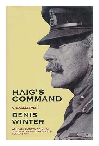 9780670802258: Haig's Command: Earl Haig and the Background to the First World War
