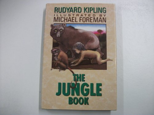 The Jungle Books: Rudyard Kipling