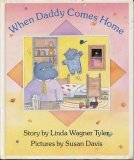 9780670803019: When Daddy Comes Home