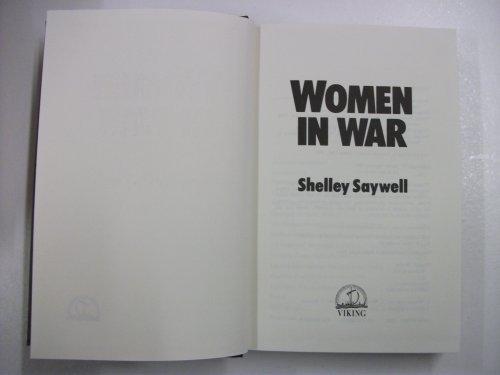 9780670803484: Women in War: First-Hand Accounts from World War II to El Salvador