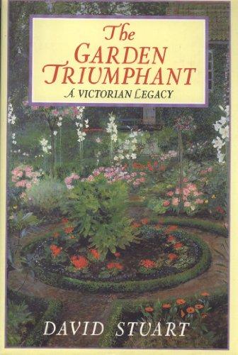 9780670803514: The Garden Triumphant: A Victorian Legacy