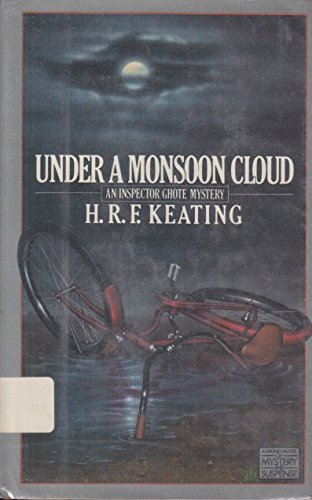 Under a Monsoon Cloud: Keating, Henry R.F.
