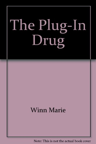 9780670803781: The Plug-in Drug