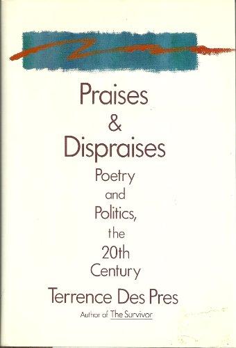 9780670804061: Praises and Dispraises: Poetry and Politics, the 20th Century