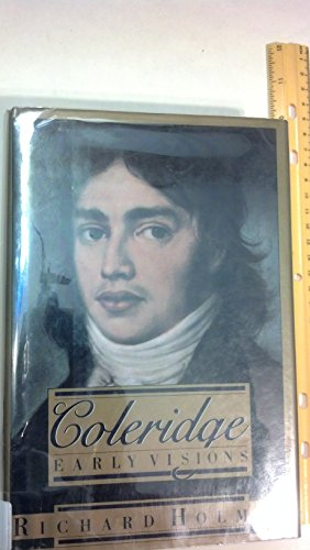 9780670804443: Coleridge: Early Visions