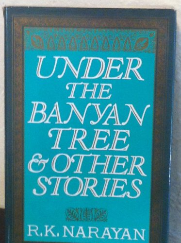 9780670804528: Under the Banyan Tree and Other Stories