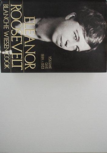 9780670804863: Eleanor Roosevelt: Volume One 1884-1933