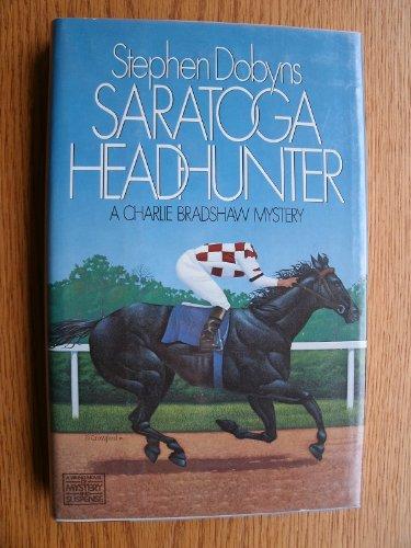 9780670804887: Saratoga Headhunter (Charlie Bradshaw Mystery)