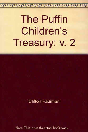 9780670805068: The Puffin Children's Treasury: v. 2