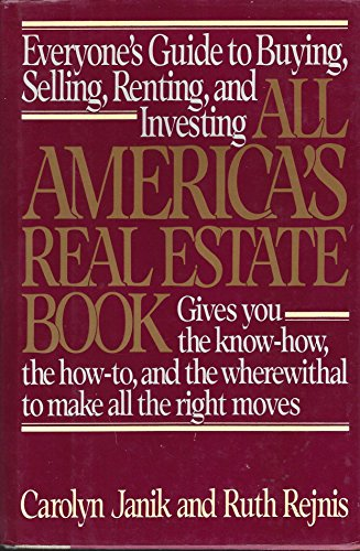 9780670805105: All America's Real Estate Book: Everyone's Guide to Buying, Selling, Renting and Investing
