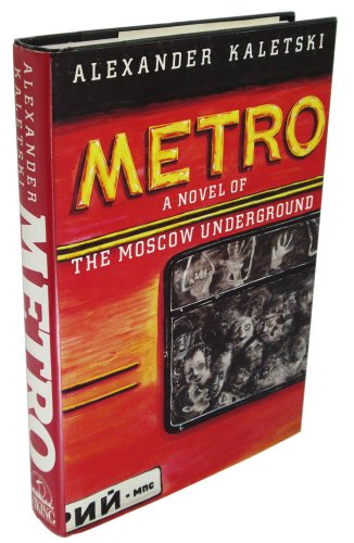 9780670805112: Metro: A Novel of the Moscow Underground