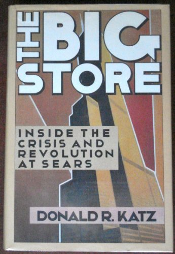 9780670805129: The Big Store: Inside the Crisis and Revolution at Sears