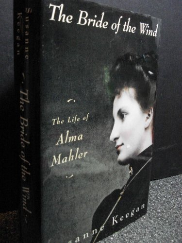 9780670805136: The Bride of Th Wind: Life of Alma Mahler