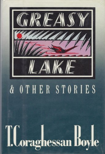 9780670805426: Greasy Lake and Other Stories