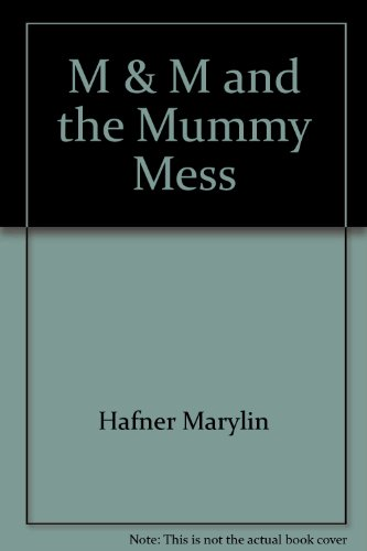 9780670805488: M & M and the Mummy Mess