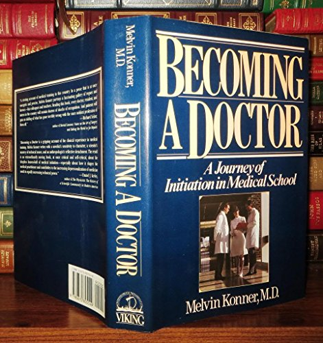 9780670805549: Becoming a Doctor: A Journey of Initiation in Medical School
