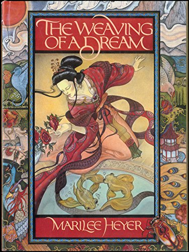 9780670805556: The Weaving of a Dream: A Chinese Folktale
