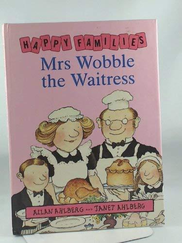 9780670805778: Mrs. Wobble the Waitress (Happy Families)